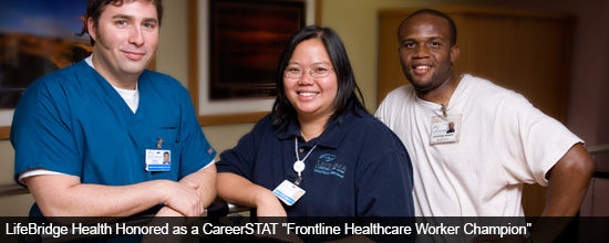 LifeBridge Health Honored as a CareerSTAT 'Frontline Healthcare Worker Champion'